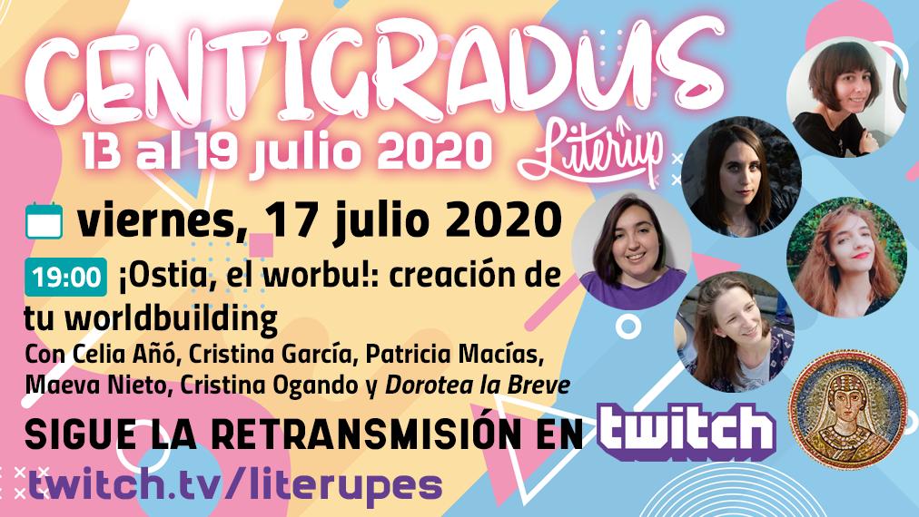 Cartel del evento Centigradus - ¡Ostia, el worbu! creación de tu wordbuilding